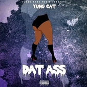 Dat Ass von Yung Cat