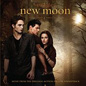 The Twilight Saga: New Moon (Original Motion Picture Soundtrack) by Various Artists