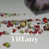 Theme: A Gem From Tiffany de Various Artists