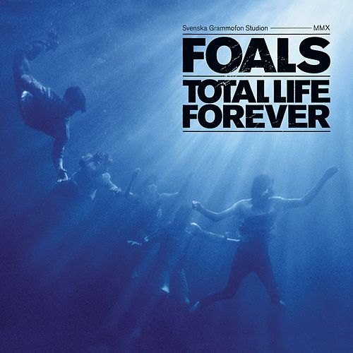 Total Life Forever von Foals