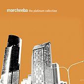 The Platinum Collection by Morcheeba