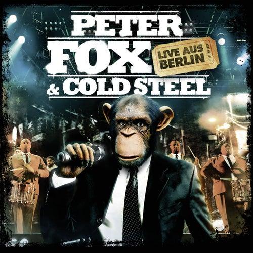 Peter Fox & Cold Steel - Live aus Berlin von Peter Fox