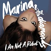 I Am Not A Robot de MARINA