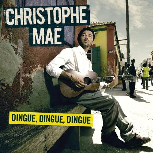 christophe mae dingue dingue dingue