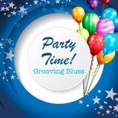 Party Time! Grooving Blues de Various Artists