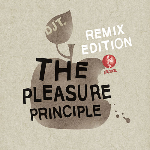 The Pleasure Principle Remix Edition by DJ T.