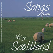 Songs from Scottland: Volume 5 by Various Artists