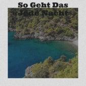 So Geht Das Jede Nacht von Various Artists