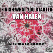Finish What You Started (Live) de Van Halen