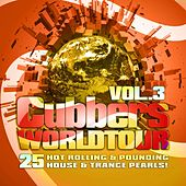 Clubbers Worldtour, Vol. 3 (25 Hot Rolling, Pounding House and Trance Pearls) by Various Artists