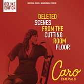 Deleted Scenes From The Cutting Room Floor von Caro Emerald