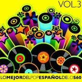 Lo Mejor del Pop Español de los 60 Vol. 3 by Various Artists