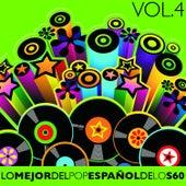 Lo Mejor del Pop Español de los 60 Vol. 4 by Various Artists
