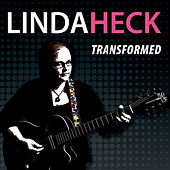 Transformed von Linda Heck
