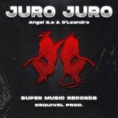 Juro Juro by Angel S.a