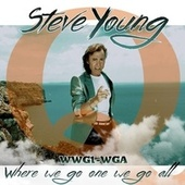 Where We Go One We Go All by Steve Young