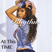 At This Time de The Rhythm
