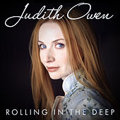 Rolling In The Deep by Judith Owen
