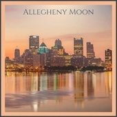 Allegheny Moon van Various Artists
