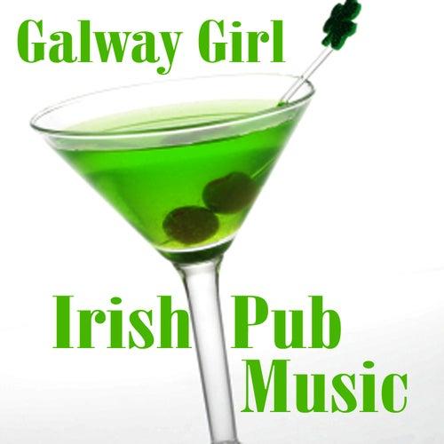 Irish Pub Music - Galway Girl by Irish Pub Music