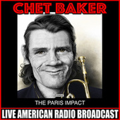 The Paris Impact (Live) de Chet Baker