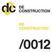 Deconstruction Reconstructed 012 de Various Artists