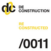 Deconstruction Reconstructed 011 de Various Artists
