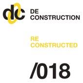 Deconstruction Reconstructed 018 de Various Artists