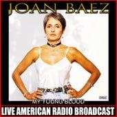 My Young Blood von Joan Baez