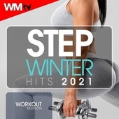 Step Hits Winter 2021 Workout Session (60 Minutes Non-Stop Mixed Compilation for Fitness & Workout 132 Bpm / 32 Count) by Workout Music Tv