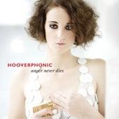 Anger Never Dies von Hooverphonic