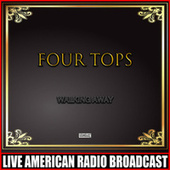Walking Away by The Four Tops