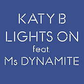 Lights On by Katy B