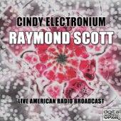 Cindy Electronium de Raymond Scott