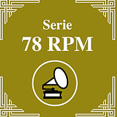 Serie 78 RPM : Carlos Di Sarli Vol.3 de Carlos Di Sarli