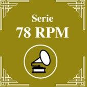 Serie 78 RPM : Carlos Di Sarli Vol.4 de Carlos Di Sarli y su Orquesta Típica