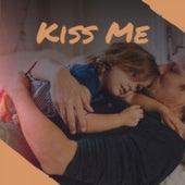 Kiss Me fra Various Artists