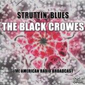 Struttin' Blues (Live) de The Black Crowes