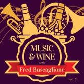 Music & Wine with Fred Buscaglione, Vol. 2 by Fred Buscaglione