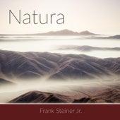 Natura von Frank Steiner, Jr.