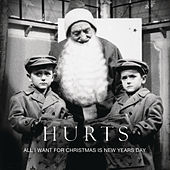 All I Want For Christmas Is New Year's Day von Hurts