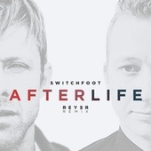 Afterlife (Reyer Remix) de Reyer