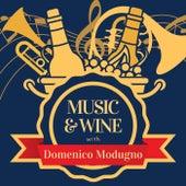 Music & Wine with Domenico Modugno by Domenico Modugno