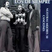 Nuestras Mejores 30 Canciones by Los De Siempre