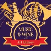 Music & Wine with Art Blakey by Art Blakey