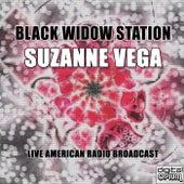 Black Widow Station (Live) von Suzanne Vega