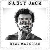 Real Mash Man di Nasty Jack