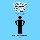 Uncomfortable by Yell0sub
