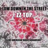 Low Down In The Street (Live) von ZZ Top