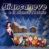 Biancaneve e il bianco natale von Various Artists